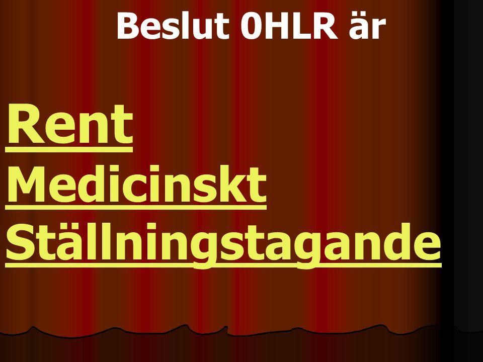 Det baseras på bedömningen att HLR ej förväntas vara framgångsrik Ett lidande förlängas om HLR påbörjas vid terminal sjukdom