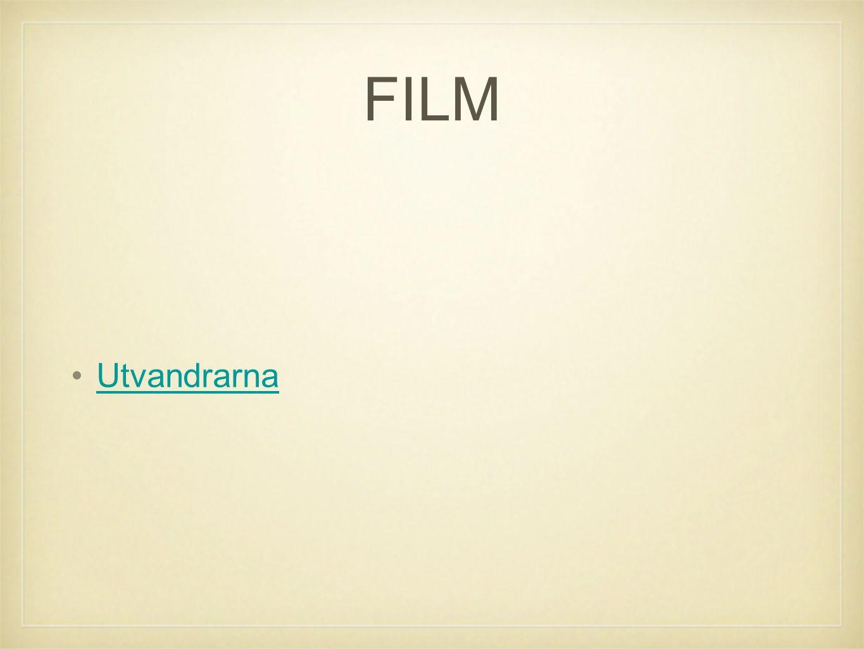 FILM •UtvandrarnaUtvandrarna