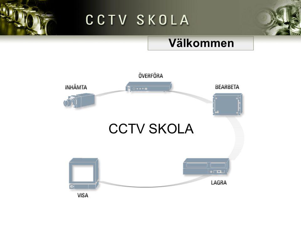 CCTV SKOLA Välkommen