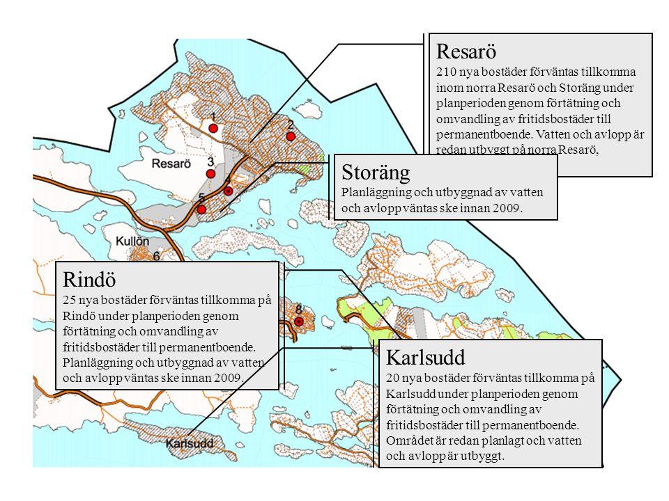 Resarö 210 nya bostäder förväntas tillkomma inom norra Resarö och Storäng under planperioden genom förtätning och omvandling av fritidsbostäder till p