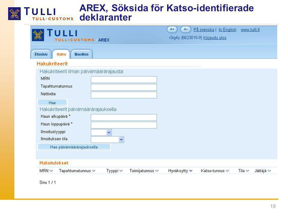 19 AREX, Söksida för Katso-identifierade deklaranter