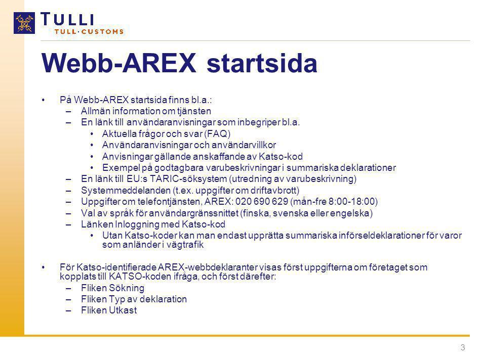 3 Webb-AREX startsida •På Webb-AREX startsida finns bl.a.: –Allmän information om tjänsten –En länk till användaranvisningar som inbegriper bl.a. •Akt