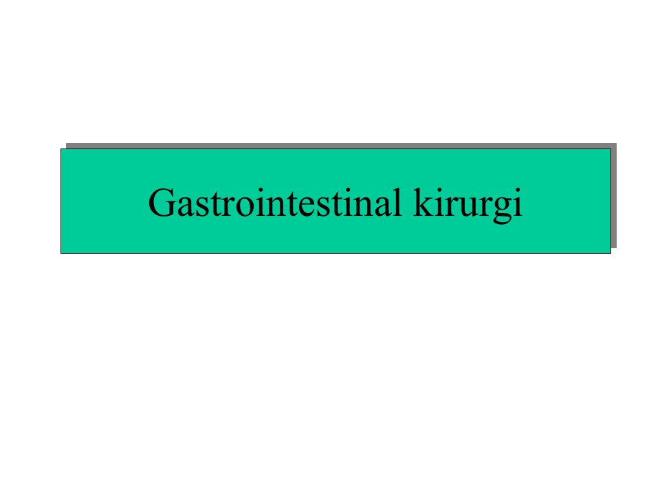 Gastrointestinal kirurgi
