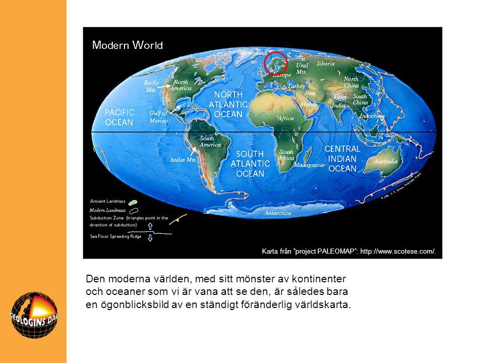 Den moderna världen, med sitt mönster av kontinenter och oceaner som vi är vana att se den, är således bara en ögonblicksbild av en ständigt föränderl