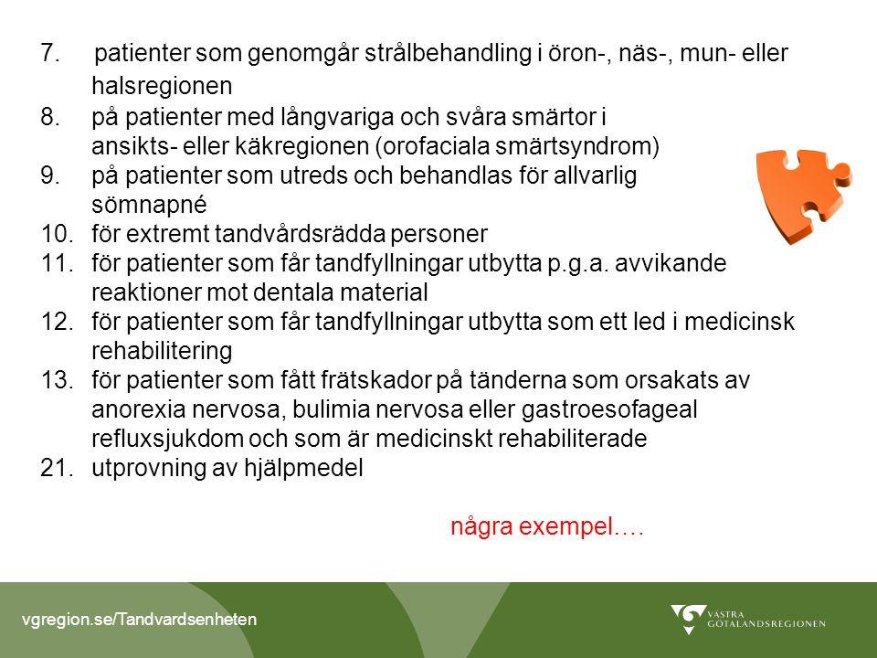 vgregion.se/Tandvardsenheten 7.