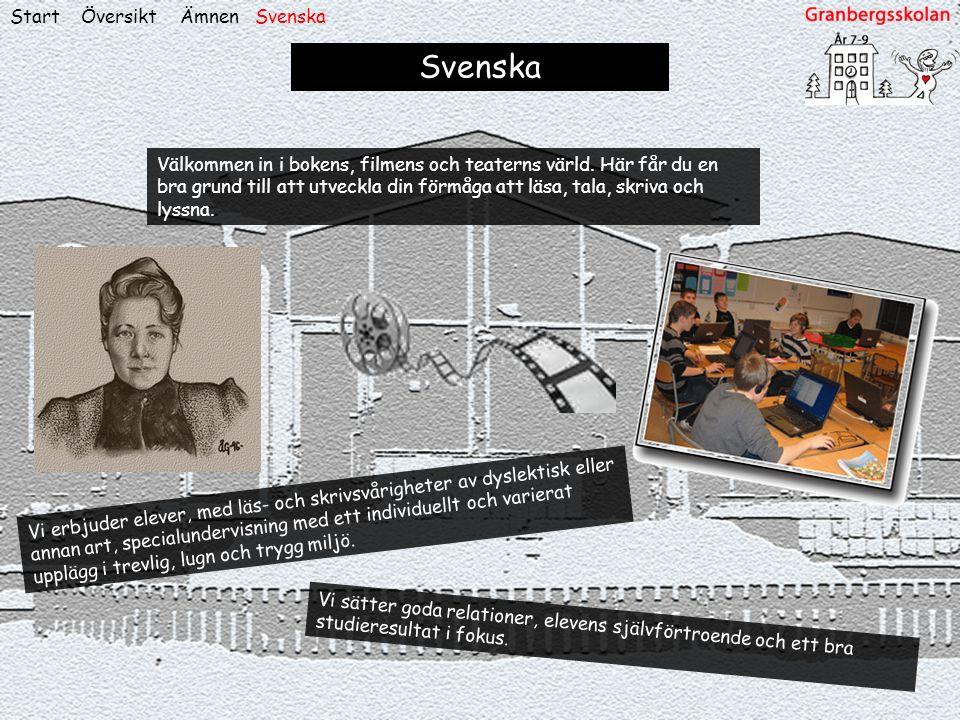 ÖversiktStart Svenska Vi sätter goda relationer, elevens självförtroende och ett bra studieresultat i fokus. Vi erbjuder elever, med läs- och skrivsvå