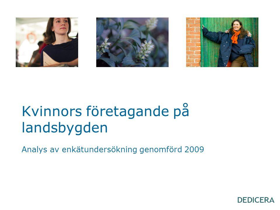 Kvinnors företagande på landsbygden Analys av enkätundersökning genomförd 2009