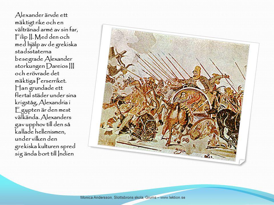 Alexander ärvde ett mäktigt rike och en vältränad armé av sin far, Filip II. Med den och med hjälp av de grekiska stadsstaterna besegrade Alexander st