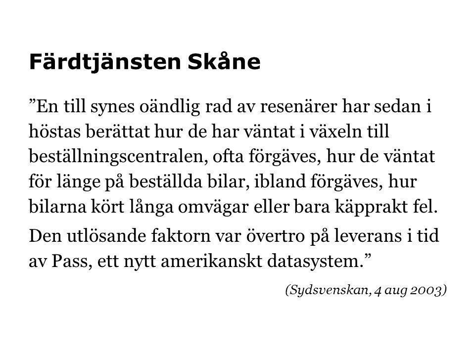 """Färdtjänsten Skåne """"En till synes oändlig rad av resenärer har sedan i höstas berättat hur de har väntat i växeln till beställningscentralen, ofta för"""