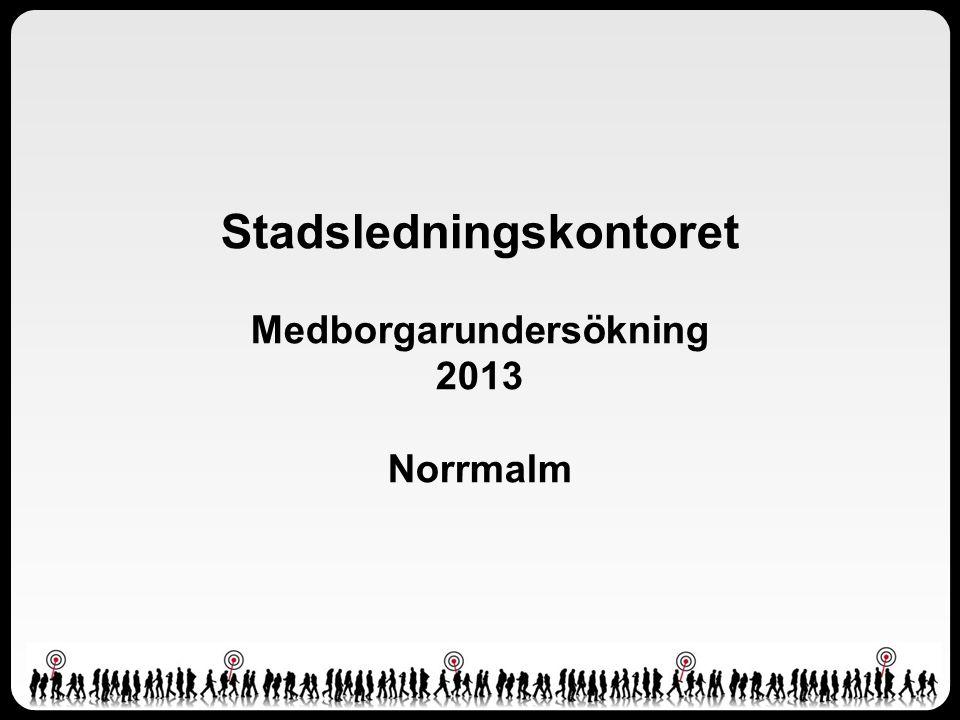 Stadsledningskontoret Medborgarundersökning 2013 Norrmalm
