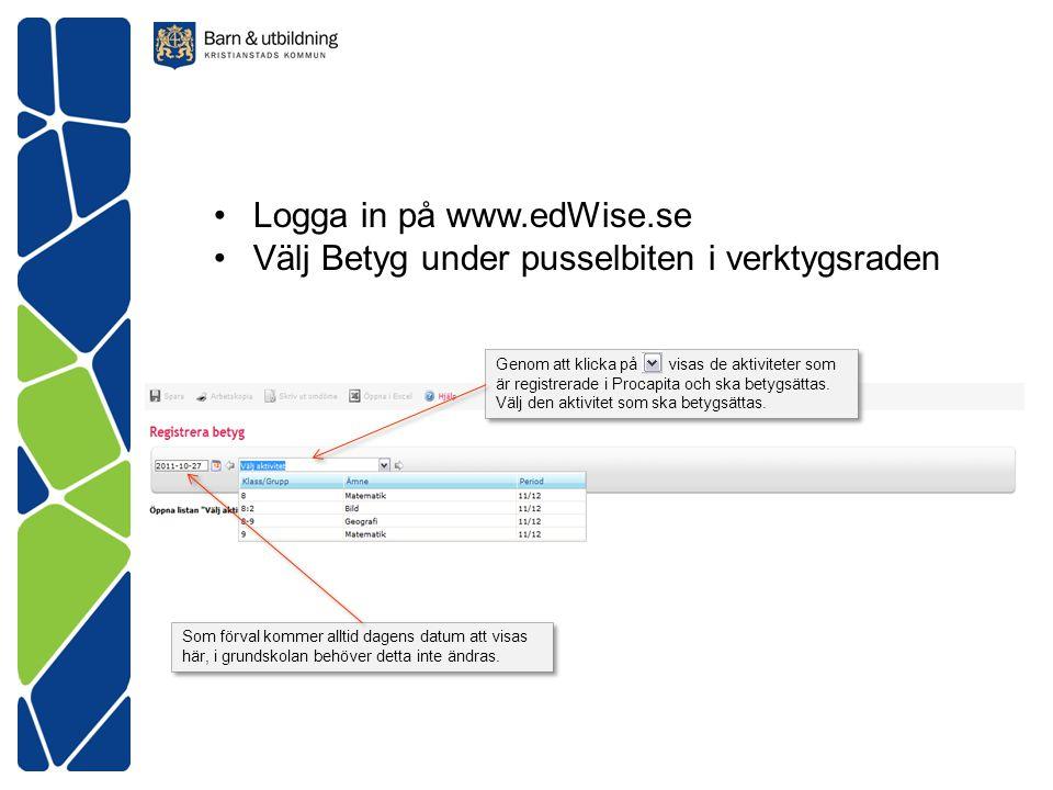 Genom att klicka på visas de aktiviteter som är registrerade i Procapita och ska betygsättas.