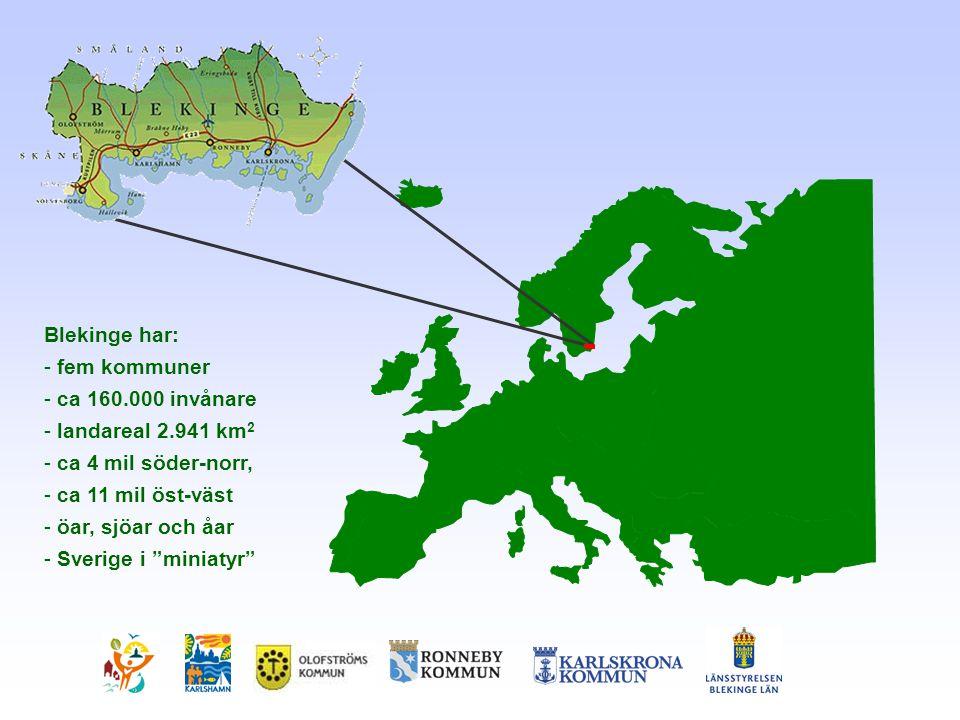 Blekinge har: - fem kommuner - ca 160.000 invånare - landareal 2.941 km 2 - ca 4 mil söder-norr, - ca 11 mil öst-väst - öar, sjöar och åar - Sverige i miniatyr