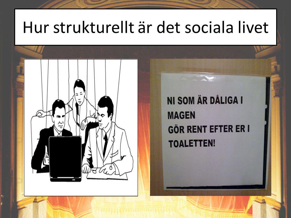 Hur strukturellt är det sociala livet