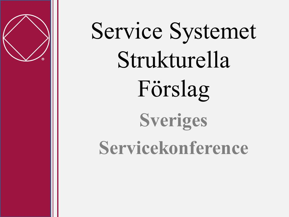  Service Systemet Strukturella Förslag Sveriges Servicekonference