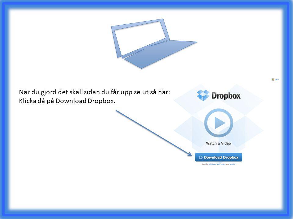 När du gjord det skall sidan du får upp se ut så här: Klicka då på Download Dropbox.