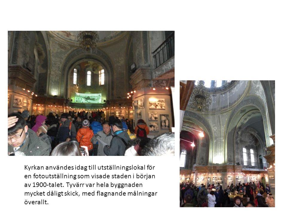 Kyrkan användes idag till utställningslokal för en fotoutställning som visade staden i början av 1900-talet.