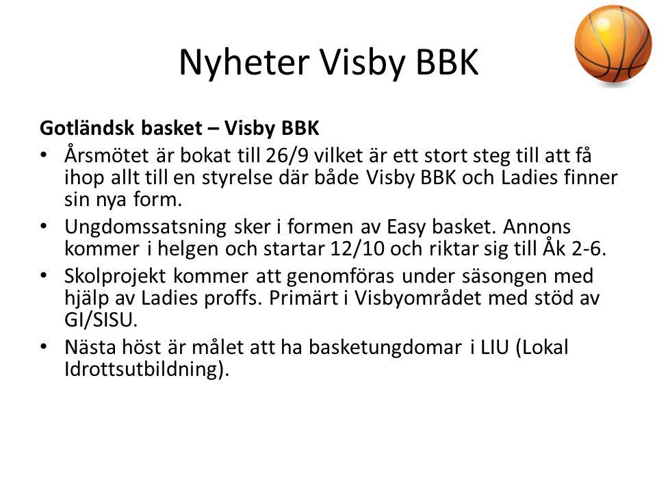 Nyheter Visby BBK Gotländsk basket – Visby BBK • Årsmötet är bokat till 26/9 vilket är ett stort steg till att få ihop allt till en styrelse där både