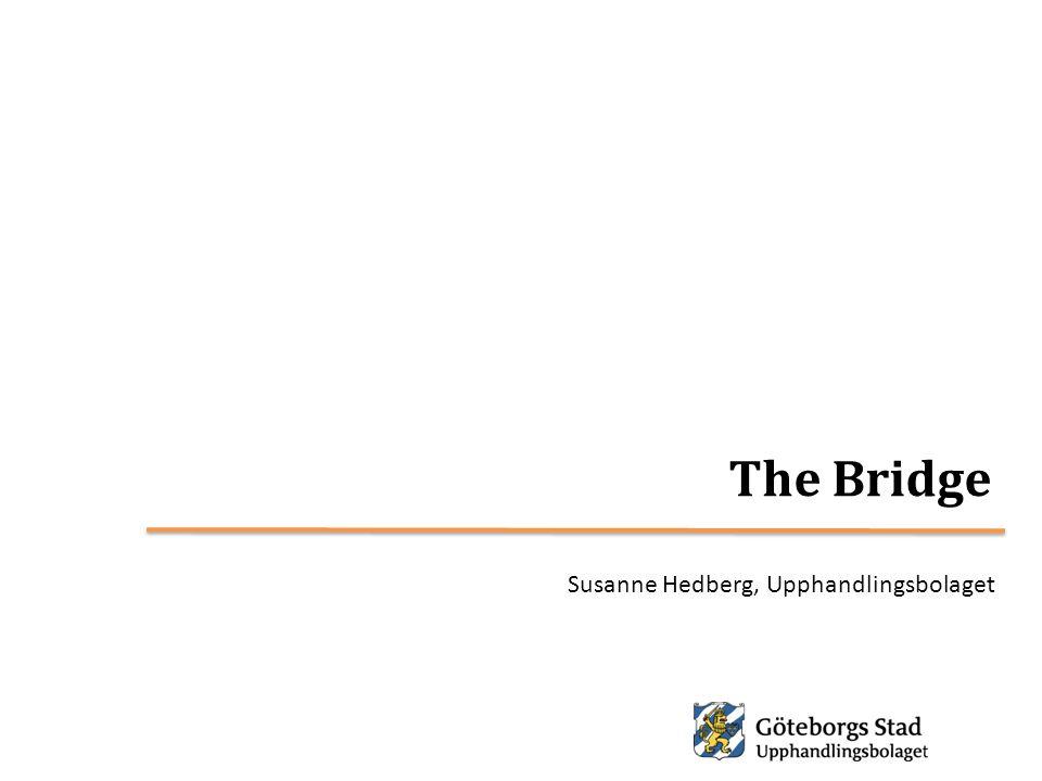 The Bridge Susanne Hedberg, Upphandlingsbolaget