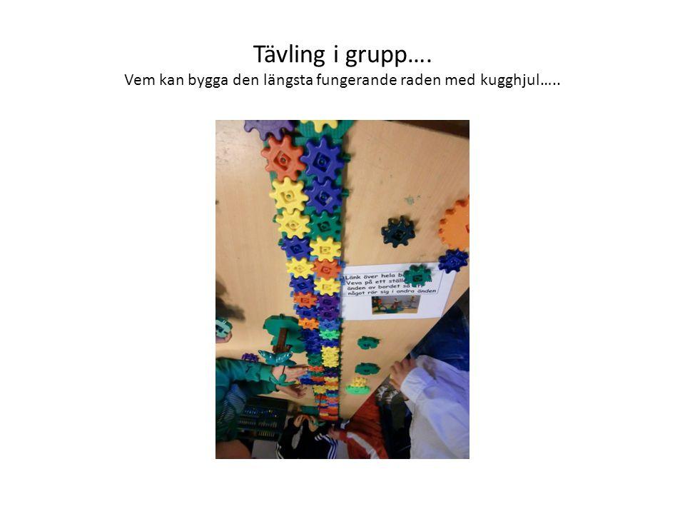 Tävling i grupp…. Vem kan bygga den längsta fungerande raden med kugghjul…..