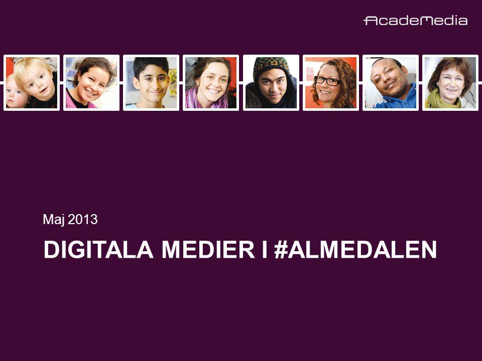 DIGITALA MEDIER I #ALMEDALEN Maj 2013