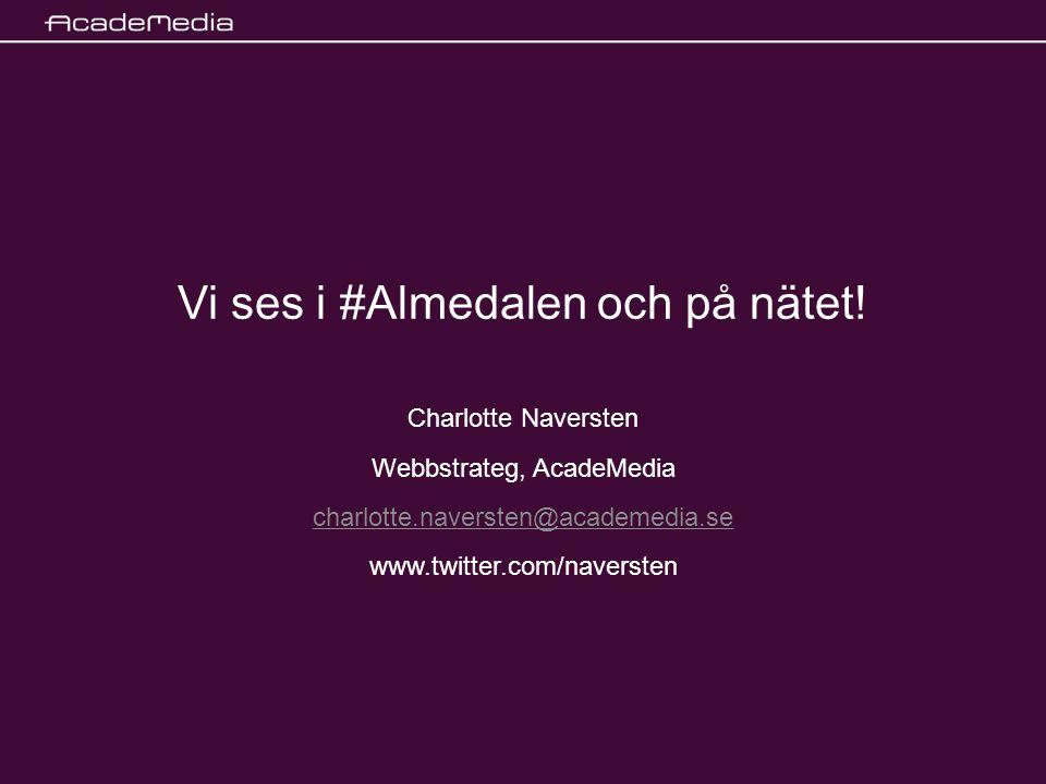 Vi ses i #Almedalen och på nätet.