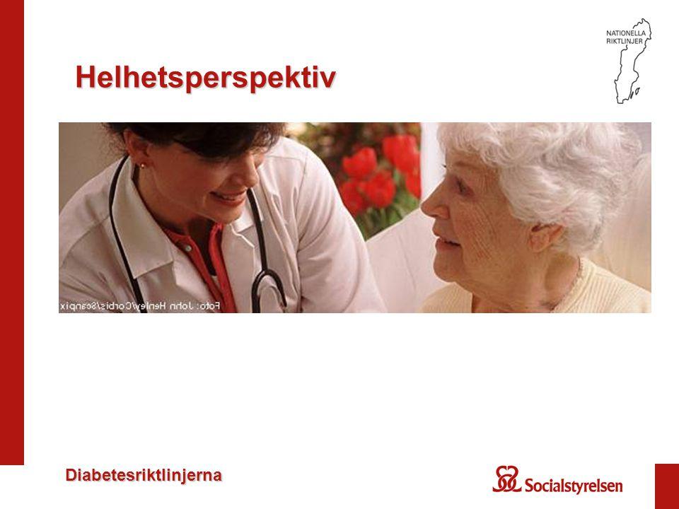 Diabetesriktlinjerna Helhetsperspektiv