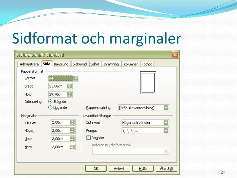 Sidformat och marginaler Copyright 2011 Mahmud Al Hakim www.dynamicos.se20