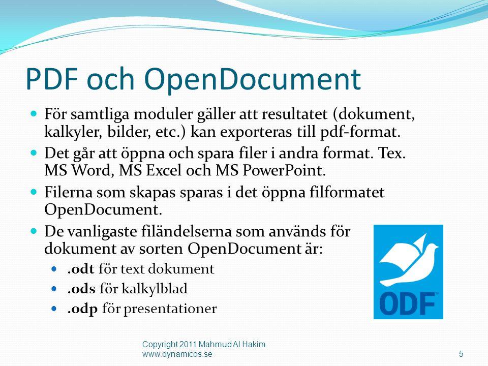 PDF och OpenDocument  För samtliga moduler gäller att resultatet (dokument, kalkyler, bilder, etc.) kan exporteras till pdf-format.  Det går att öpp