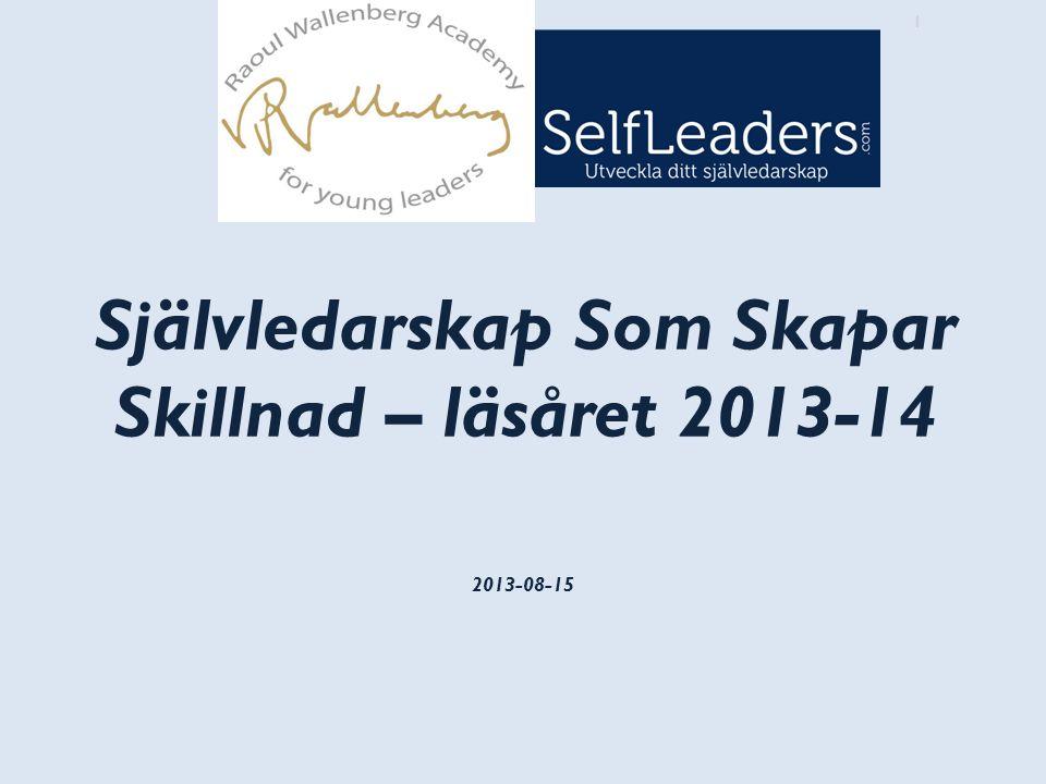 1 1 2013-08-15 Självledarskap Som Skapar Skillnad – läsåret 2013-14