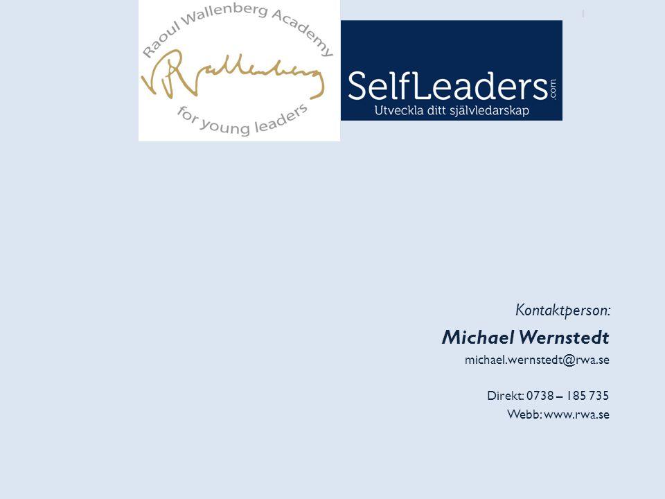 12 1 Kontaktperson: Michael Wernstedt michael.wernstedt@rwa.se Direkt: 0738 – 185 735 Webb: www.rwa.se