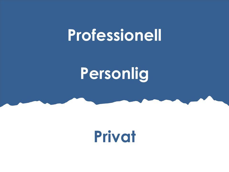 Privat Professionell Personlig