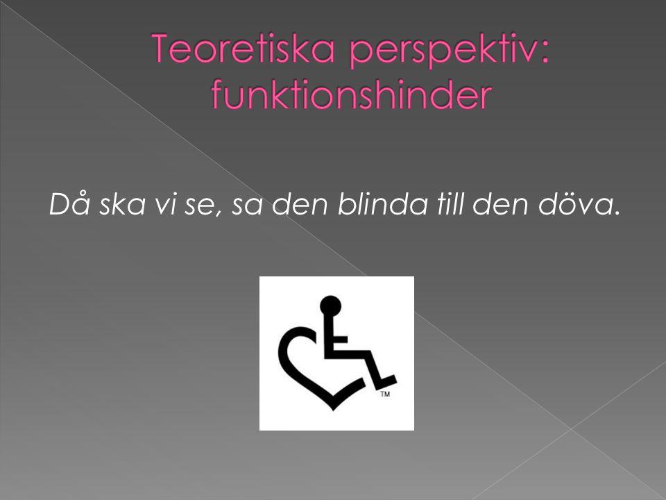 Jag har verkligen fått känslan nu av att folk tror att vi med funktionshinder inte har sex.