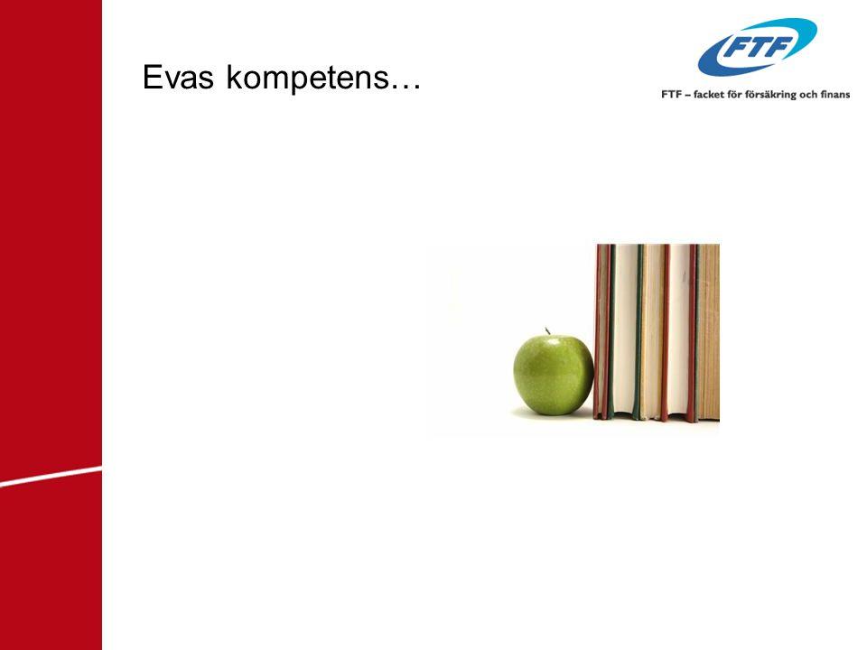 Evas kompetens…