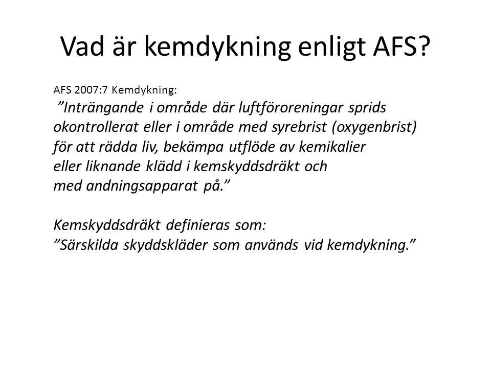Vad är kemdykning enligt AFS.
