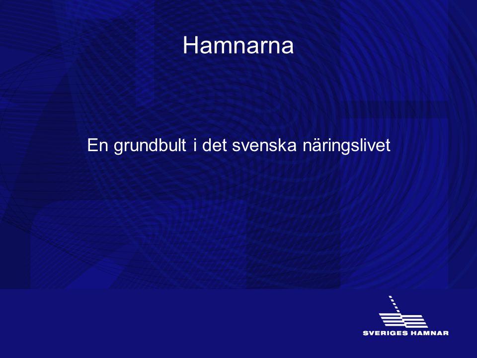 Hamnarna En grundbult i det svenska näringslivet