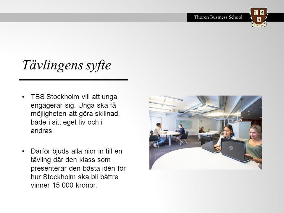 Tävlingens syfte •TBS Stockholm vill att unga engagerar sig.