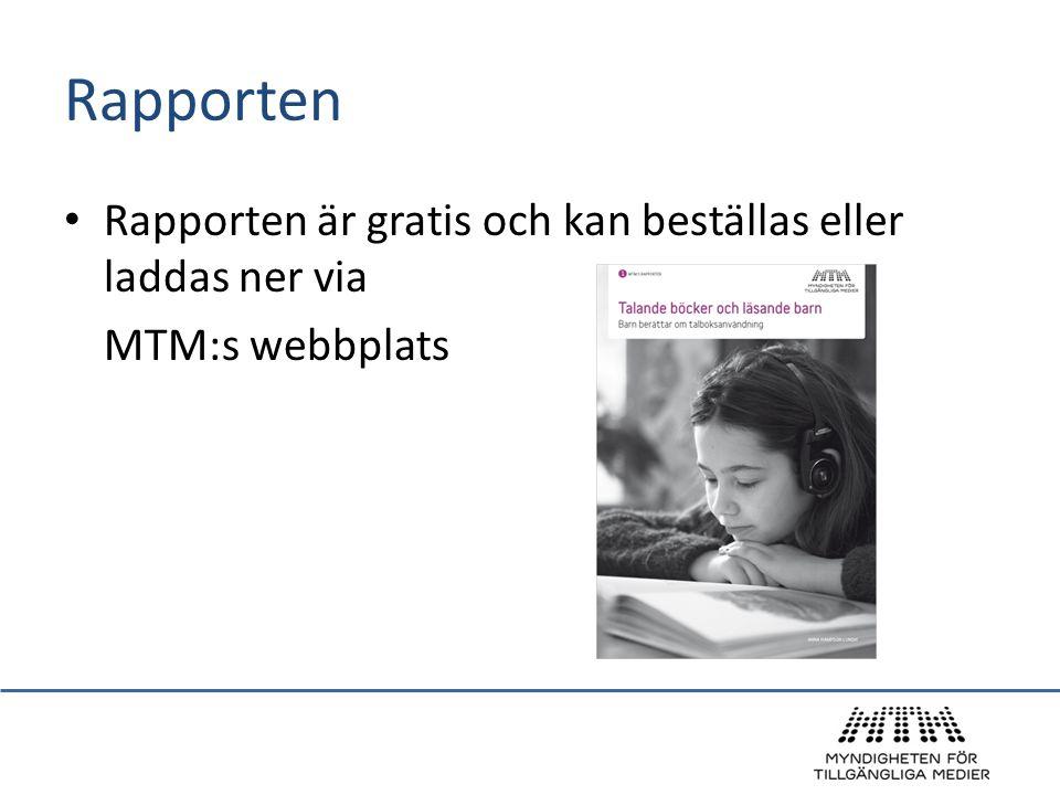Rapporten • Rapporten är gratis och kan beställas eller laddas ner via MTM:s webbplats