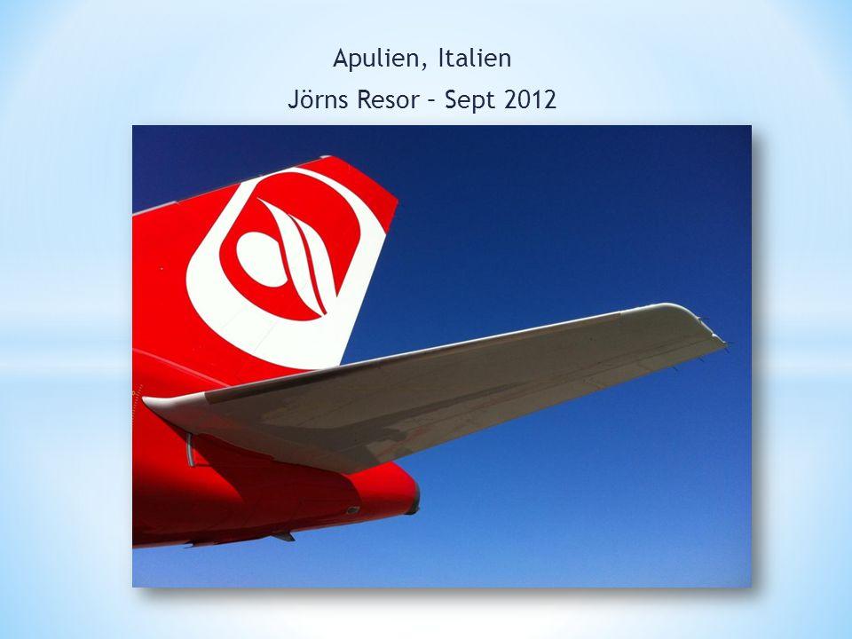 Apulien, Italien Jörns Resor – Sept 2012