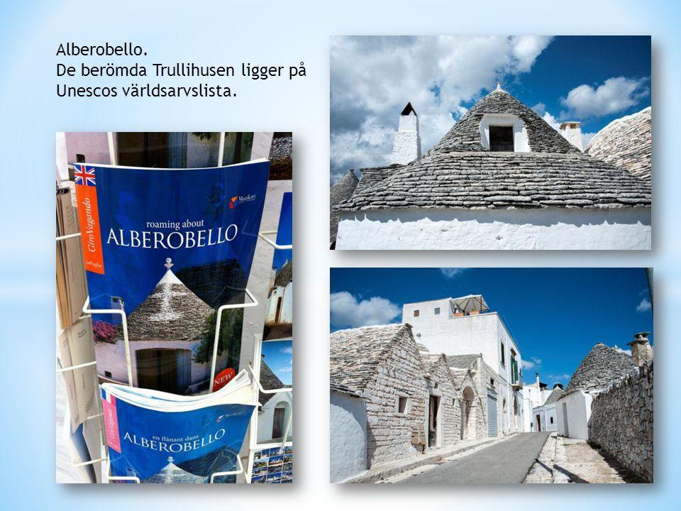 Alberobello. De berömda Trullihusen ligger på Unescos världsarvslista.