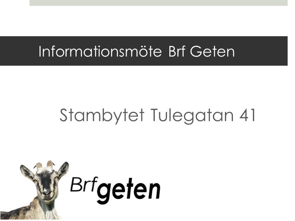 Informationsmöte Brf Geten Stambytet Tulegatan 41