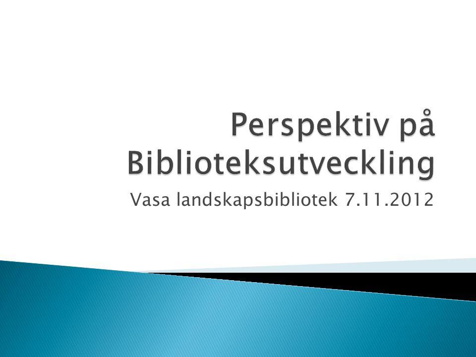 Vasa landskapsbibliotek 7.11.2012