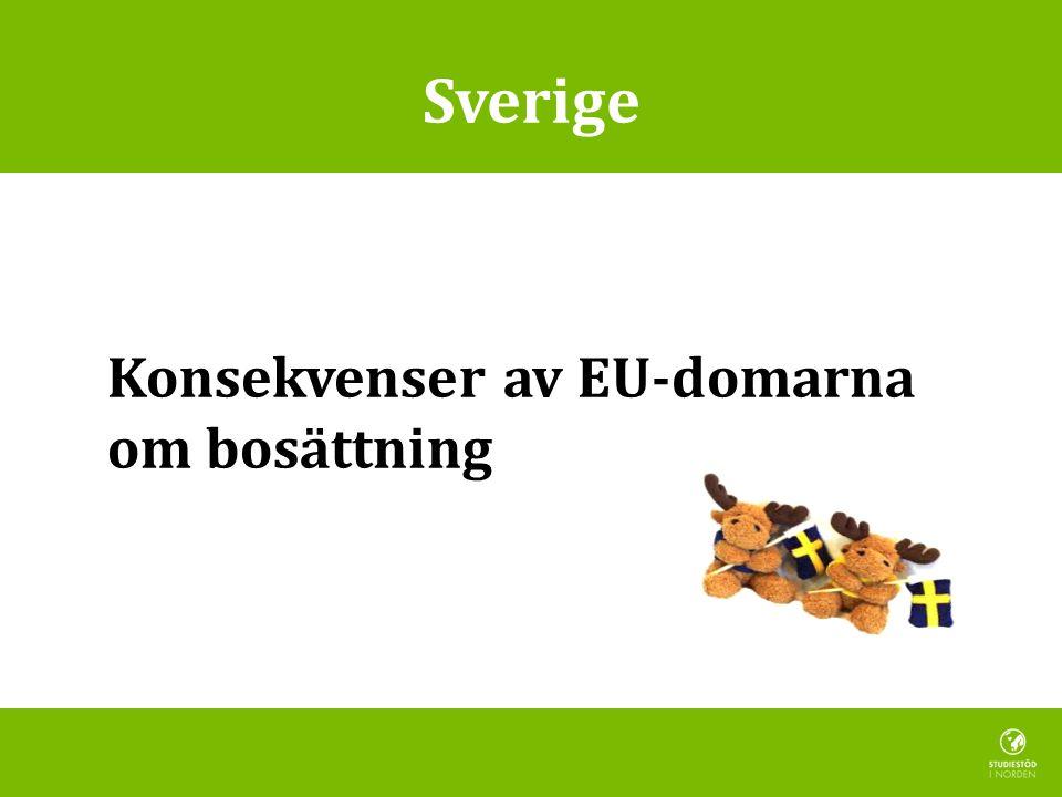 Sverige Konsekvenser av EU-domarna om bosättning