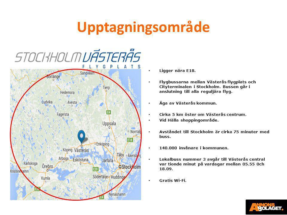 Upptagningsområde • Ligger nära E18. • Flygbussarna mellan Västerås flygplats och Cityterminalen i Stockholm. Bussen går i anslutning till alla regulj