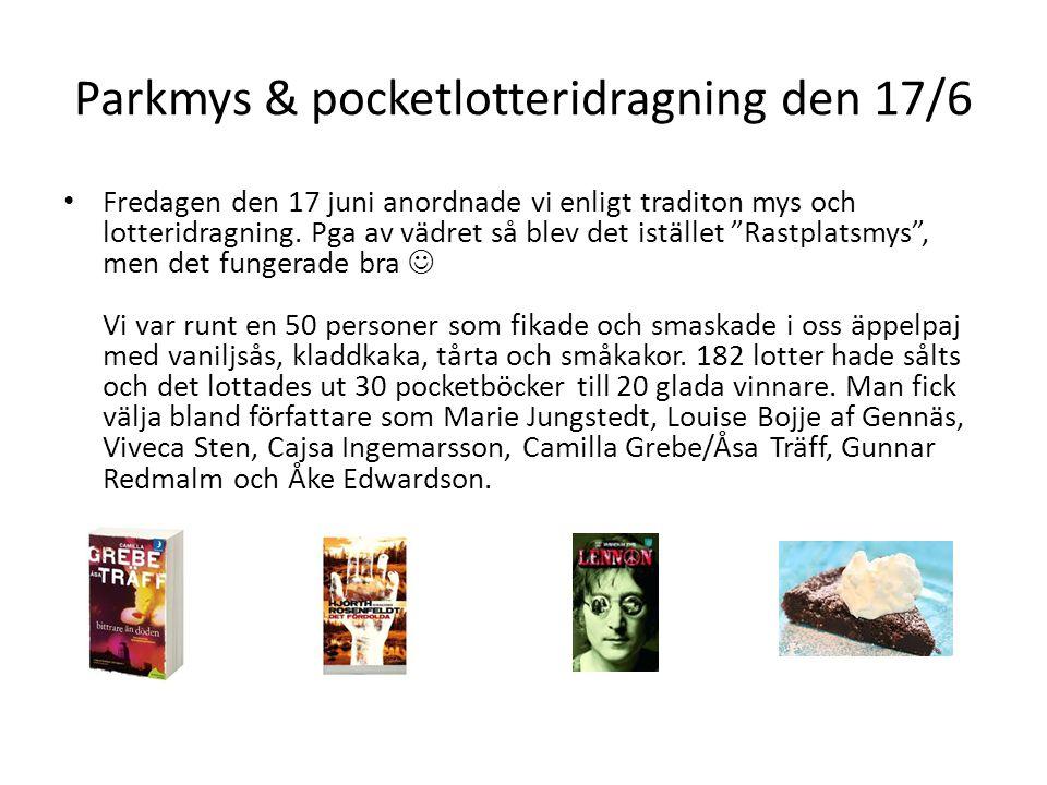 Parkmys & pocketlotteridragning den 17/6 • Fredagen den 17 juni anordnade vi enligt traditon mys och lotteridragning. Pga av vädret så blev det iställ
