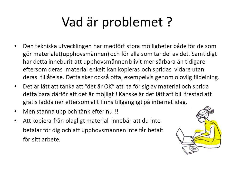 Vad är problemet .