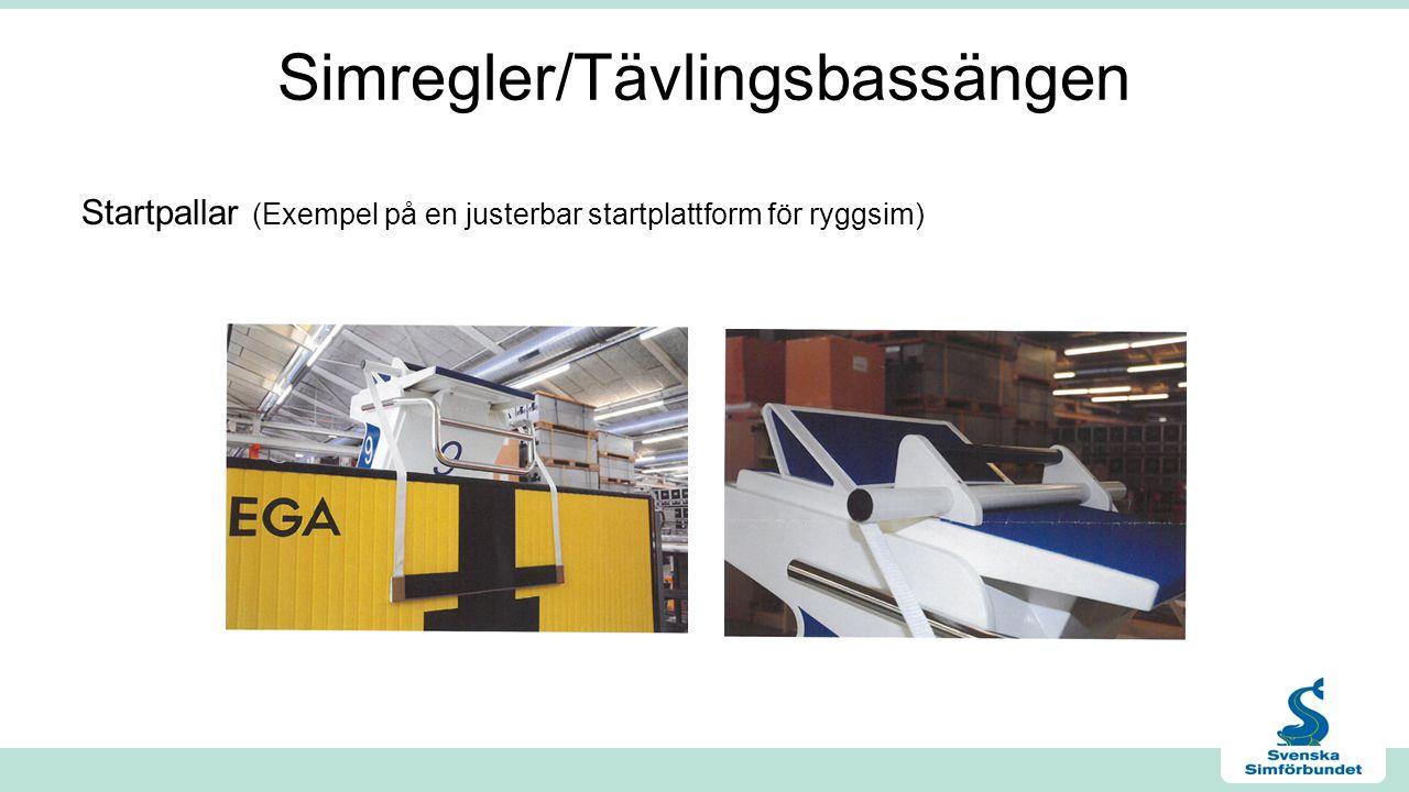 Simregler/Tävlingsbassängen Startpallar (Exempel på en justerbar startplattform för ryggsim)