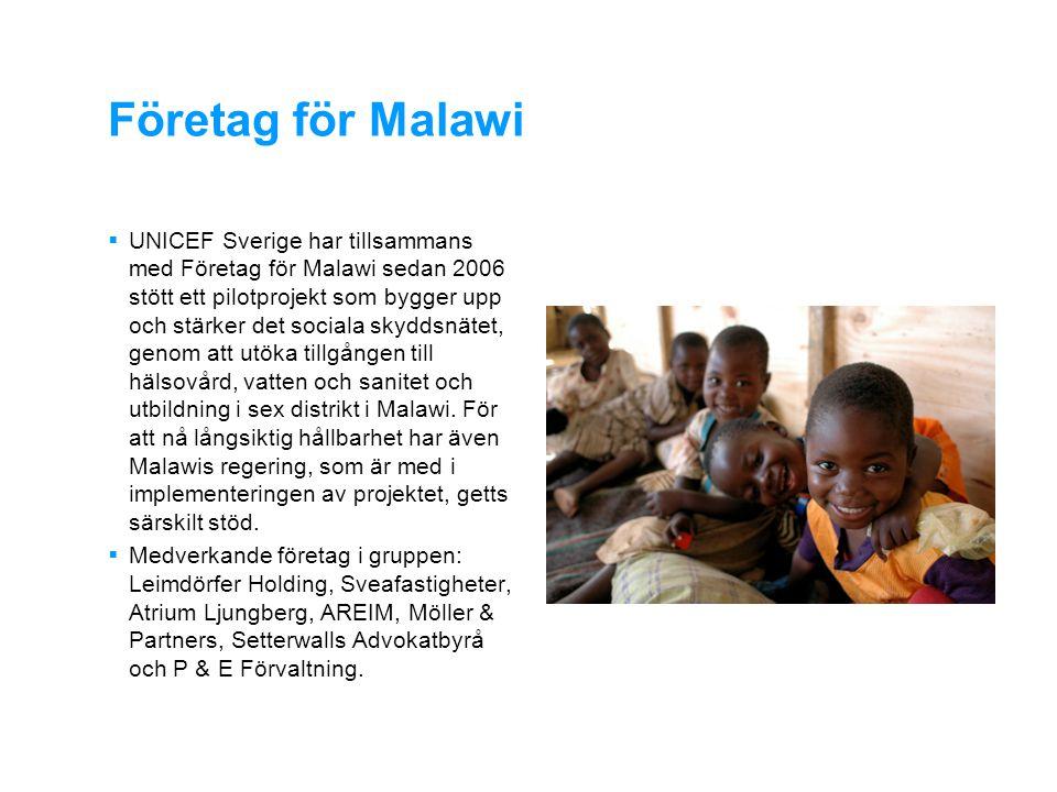 UNICEF Malawis övergripande landprogram  Att stärka resurserna både på nationell och lokal nivå i arbetet med planen för föräldralösa och andra särskilt utsatta barn  Att nå 50 000 barn med stöd och psykosocial hjälp genom 600 dagcenter och 1400 frivilliga som stöder hushåll utan en vuxen  Genom lokala daghem nå 300 000 barn under 5 år med omvårdnad och aktiviteter