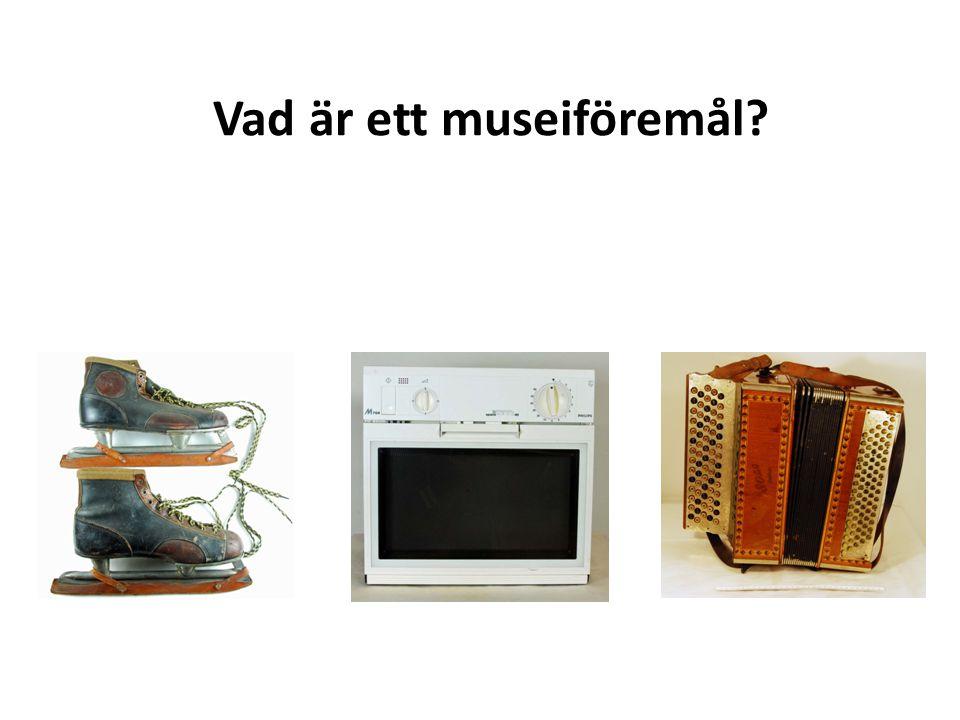 Vad är ett museiföremål?