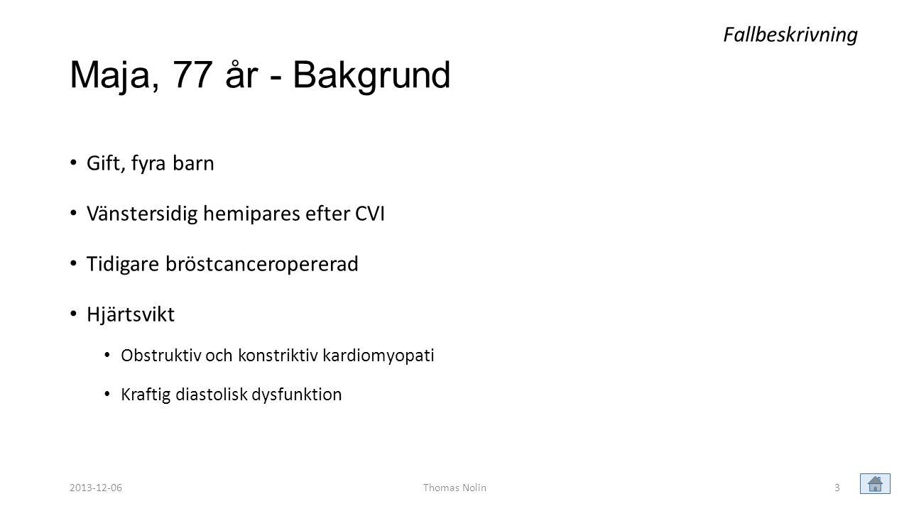 Patienter med nedsatt beslutsförmåga • Det finns ingen lag i Sverige som reglerar ställföreträdare för en vuxen patient med beslutsoförmåga.