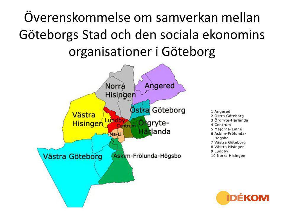 Bakgrund Det finns en stor mångfald av organisationer i den sociala ekonomin i Göteborg.